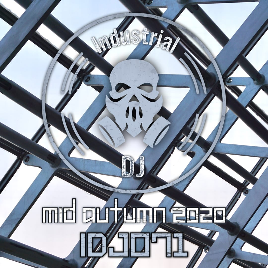 Industrial DJ Mid Autumn 2020 mix